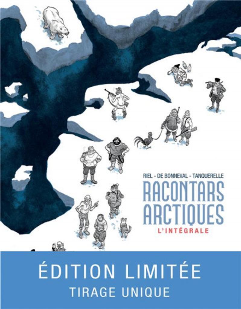 Racontars arctiques : l'intégrale / Gwen de Bonneval |