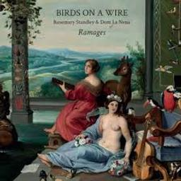 Ramages / Birds On A Wire | Standley, Rosemary